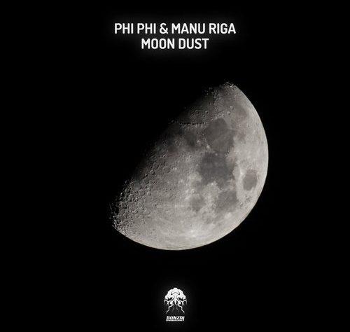 """Phi Phi & Manu Riga """"Moon Dust"""""""