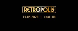 Retropolis Indoor 2020 @ LUX