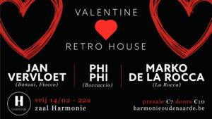 Valentine Retro House @ Harmonie Oudenaarde
