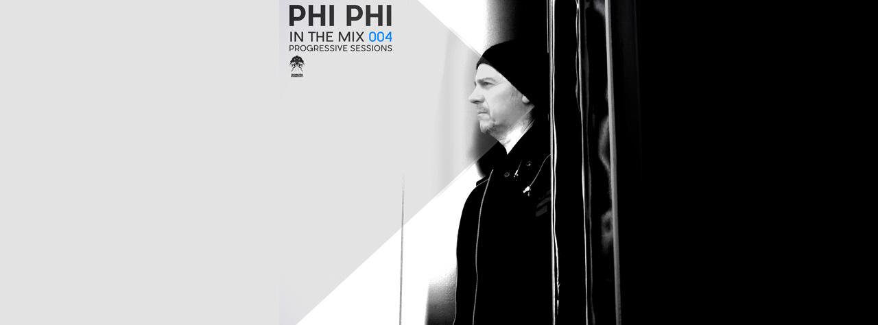 Phi-Phi-In-The-Mix-004-Progressive-Sessions-Bonzai-Progressive